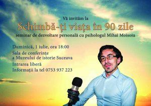 """Seminar de dezvoltare personală """"Schimbă-ți viața în 90 de zile!"""" 1 iulie Suceava"""